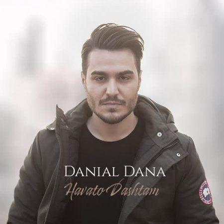 دانیال دانا هواتو داشتم