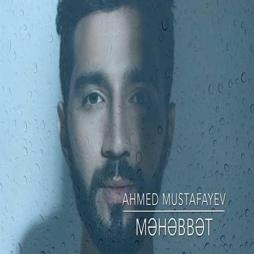 احمد مصطفایو محبت