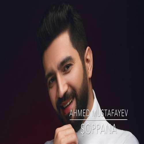 احمد مصطفایو شوپپانا بالا