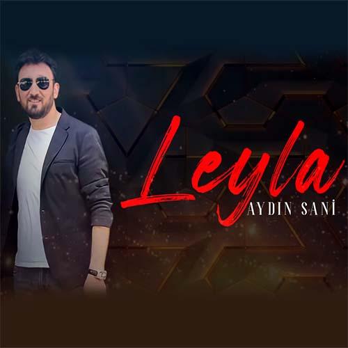 دانلود آهنگ آیدین سانی بنام لیلا